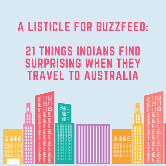 Listicle for Buzzfeed: Indians in Australia