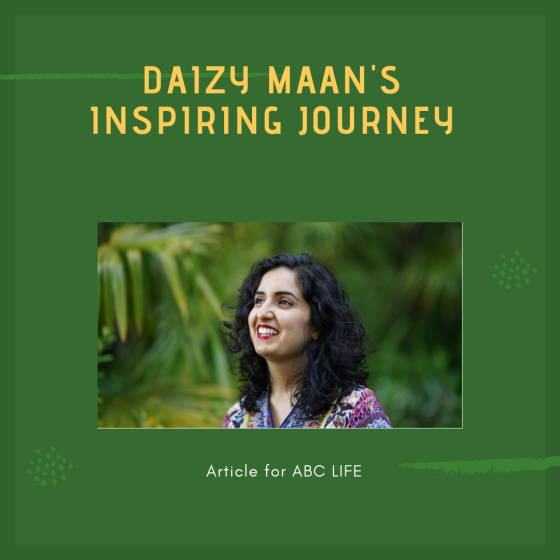 Article on Daizy Maan by Rashmi Patel for ABC Life